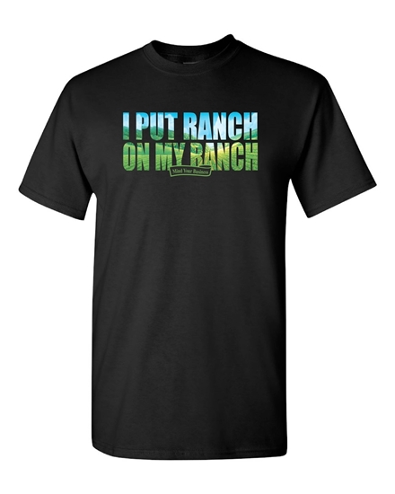 Picture of Ranch On My Ranch T-shirt
