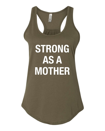Picture of Strong As A Mother Ladies Gathered Back Racerback Tank